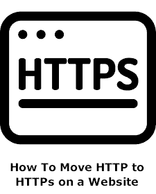 How To Move HTTP to HTTPs on a Website