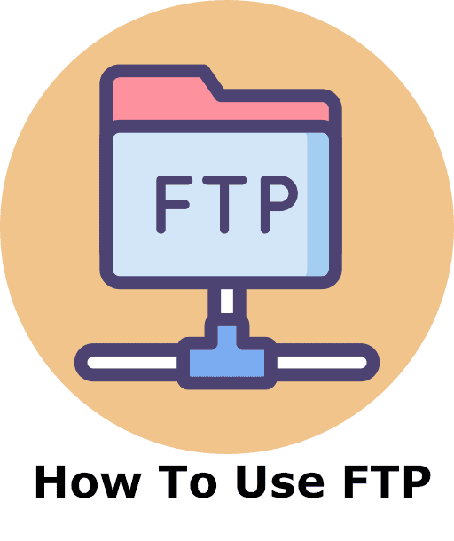 How To Use FTP