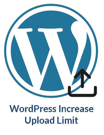 WordPress Increase Upload Limit