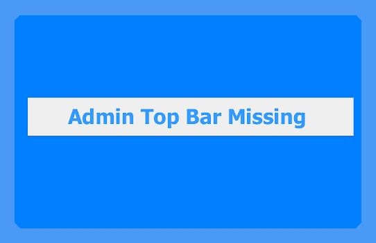 admin top bar missing
